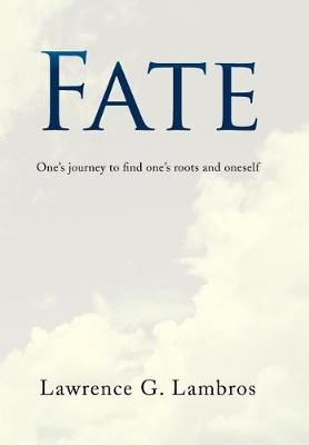 Fate: One's Journey to Find One's Roots and Oneself (Hardback)