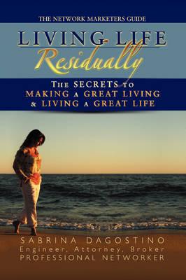 Living Life Residually (Hardback)