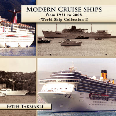 Modern Cruise Ships from 1931 to 2008 (Paperback)