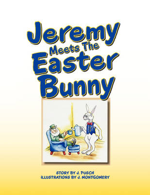 Jeremy Meets the Easter Bunny (Paperback)
