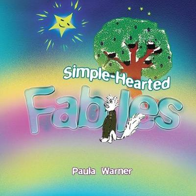 Simple-Hearted Fables (Paperback)