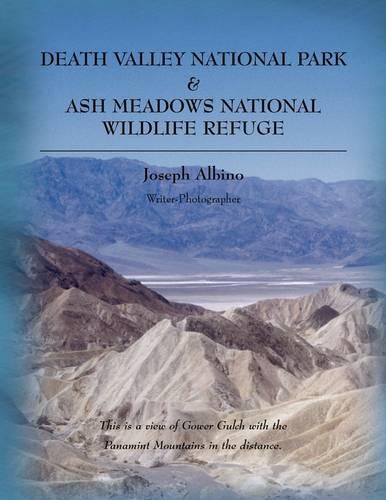 Death Valley National Park & Ash Meadows National Wildlife Refuge (Paperback)