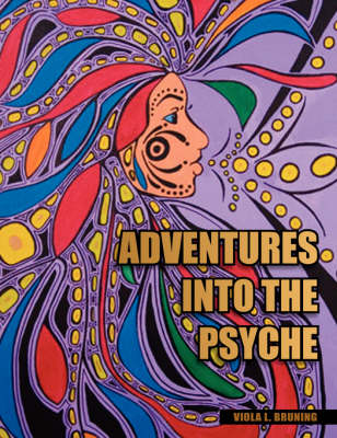 Adventures Into the Psyche (Paperback)