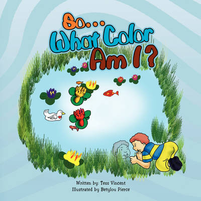 So. What Color Am I? (Paperback)