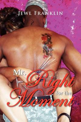 Mr. Right for the Moment (Paperback)