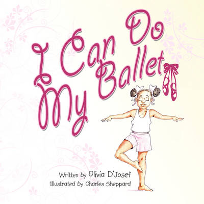 I Can Do My Ballet (Paperback)