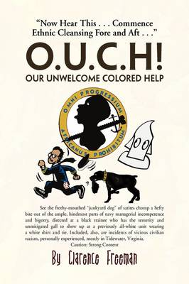 O.U.C.H! Our Unwelcome Colored Help (Hardback)