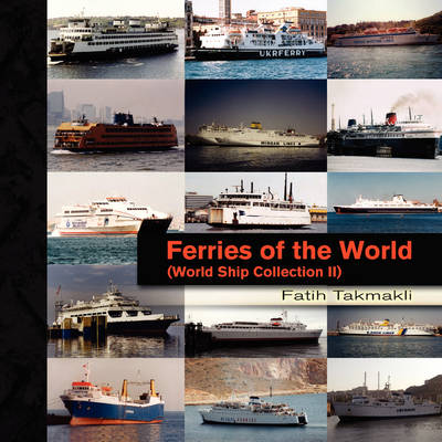 Ferries of the World (Paperback)