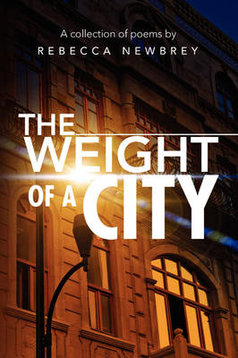 The Weight of a City (Paperback)