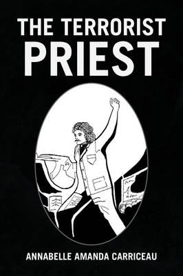 The Terrorist Priest (Paperback)
