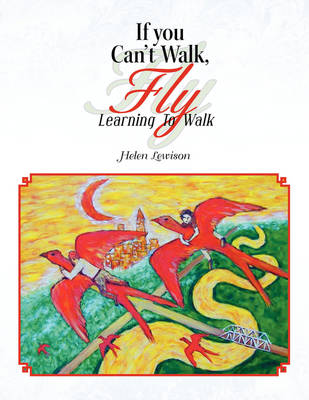 If You Can't Walk, Fly (Paperback)