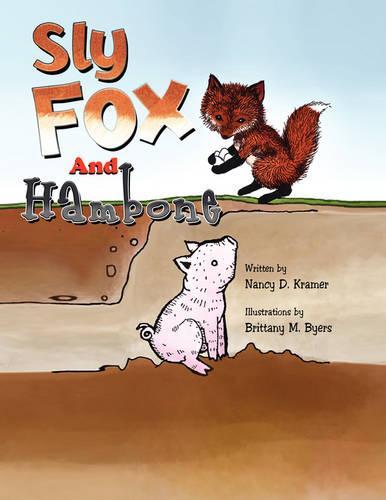 Sly Fox and Hambone (Paperback)