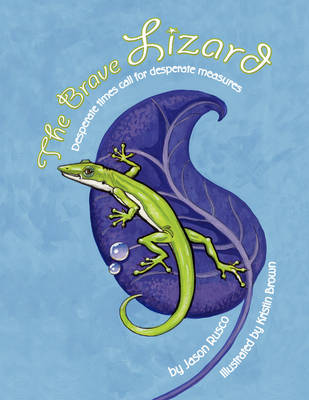 The Brave Lizard (Paperback)