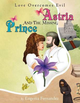 Astria and the Missing Prince (Paperback)