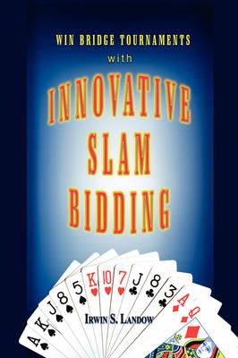 Innovative Slam Bidding (Hardback)