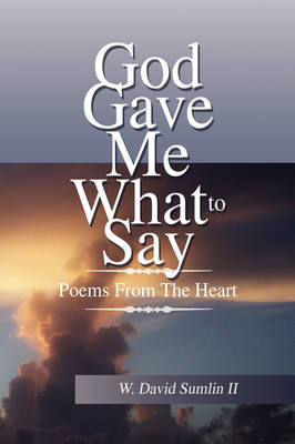 God Gave Me What to Say (Paperback)