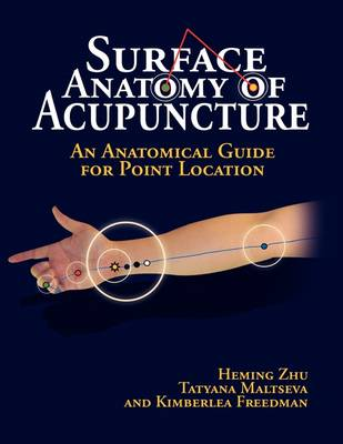 Surface Anatomy of Acupuncture (Paperback)