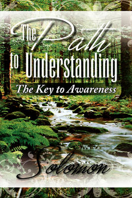 The Path to Understanding (Paperback)