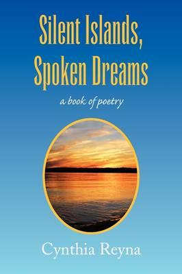 Silent Islands, Spoken Dreams (Paperback)