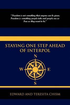 Staying One Step Ahead of Interpol (Hardback)