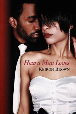How a Man Loves (Paperback)