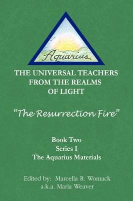The Resurrection Fire (Hardback)