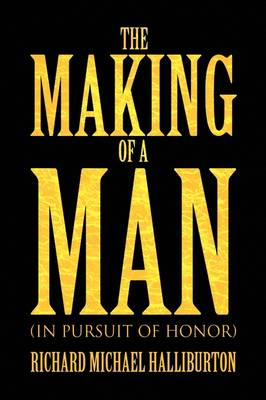 The Making of a Man (Paperback)