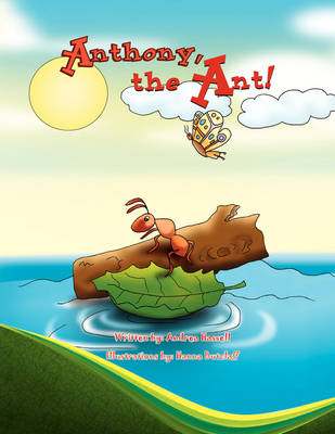 Anthony, the Ant! (Paperback)