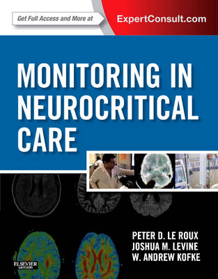 Monitoring in Neurocritical Care: Expert Consult: Online and Print (Hardback)