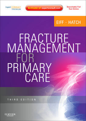 Fracture Management for Primary Care: Expert Consult - Online and Print (Paperback)