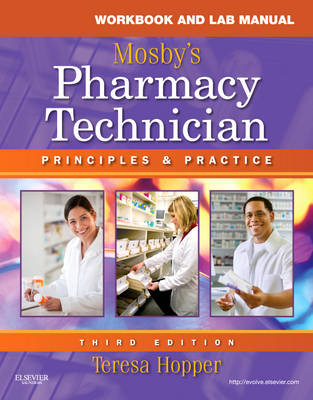 Workbook and Lab Manual for Mosby's Pharmacy Technician: Principles and Practice (Paperback)