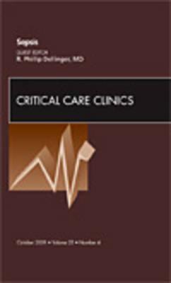 Sepsis, An Issue of Critical Care Clinics - The Clinics: Internal Medicine 25-4 (Hardback)