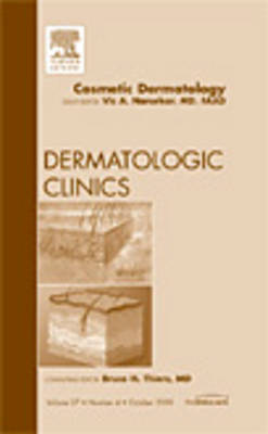 Cosmetic Dermatology, An Issue of Dermatologic Clinics - The Clinics: Dermatology 27-4 (Hardback)
