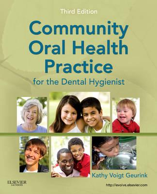 Community Oral Health Practice for the Dental Hygienist (Paperback)