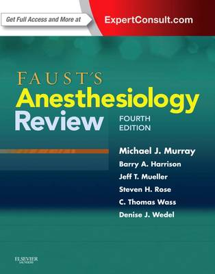 Faust's Anesthesiology Review (Paperback)