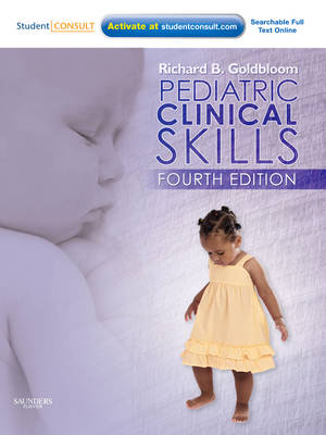 Pediatric Clinical Skills: With STUDENT CONSULT Online Access (Paperback)