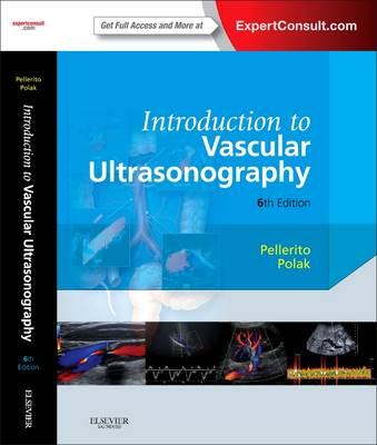 Introduction to Vascular Ultrasonography: Expert Consult - Online and Print (Hardback)