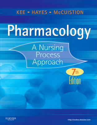 Pharmacology: A Nursing Process Approach (Paperback)