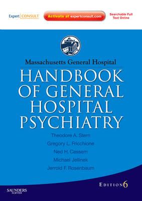Massachusetts General Hospital Handbook of General Hospital Psychiatry: Expert Consult - Online and Print (Paperback)