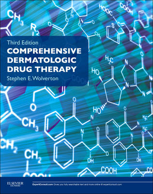 Comprehensive Dermatologic Drug Therapy: Expert Consult - Online and Print (Paperback)