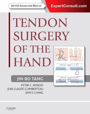 Tendon Surgery of the Hand: Expert Consult - Online and Print (Hardback)