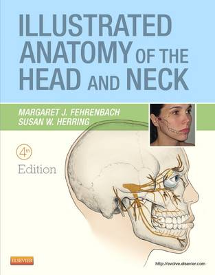 Illustrated Anatomy of the Head and Neck - .NET Developers Series (Paperback)