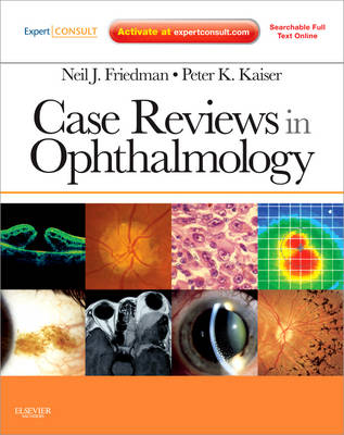 Case Reviews in Ophthalmology: Expert Consult - Online and Print (Paperback)