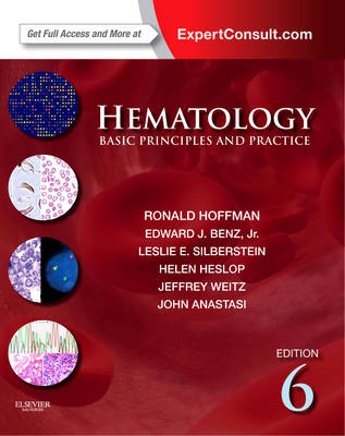 Hematology: Basic Principles and Practice, Expert Consult Premium Edition - Enhanced Online Features and Print (Hardback)