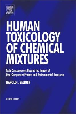 Human Toxicology of Chemical Mixtures (Hardback)