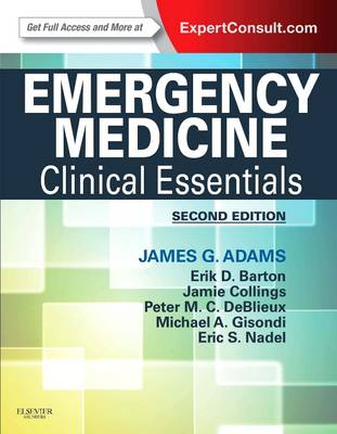 Emergency Medicine: Clinical Essentials (Expert Consult - Online and Print) (Hardback)