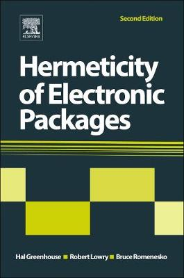 Hermeticity of Electronic Packages (Hardback)