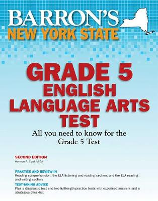 Barron's New York State Grade 5 English Lanuage Arts Test - Barron's Test Prep NY (Paperback)