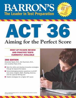 ACT 36: Aiming for the Perfect Score (Paperback)