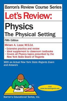 Let's Review Physics: The Physical Setting - Barron's Regents NY (Paperback)